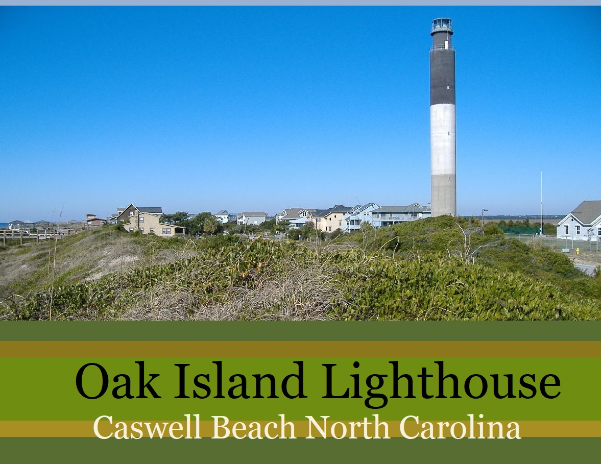 Oak Island Lighthouse Caswell Beach NC